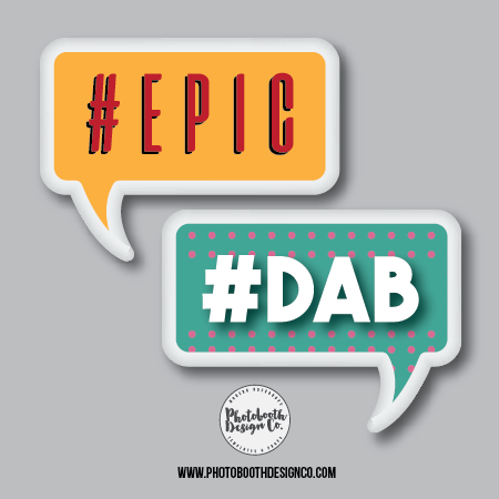 EPIC DAB BOOTH PROP